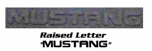 "2005 and Ford Mustang raised ""Mustang"" letter design mat."